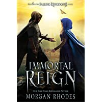 Immortal Reign: A Falling Kingdoms Novel (Falling Kingdom