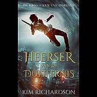 Heerser van de Duisternis (De Kronieken van Horizon Book 4)