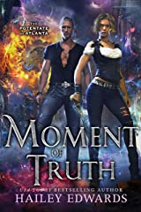 Moment of Truth (The Potentate of Atlanta Book 5) Kindle Edition