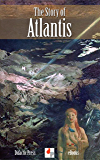 The Story of Atlantis (Illustrated)