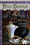 An Aria of Omens (Wisteria Tearoom Mysteries Book 3)