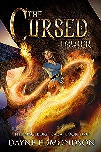 The Cursed Tower (The Mageborn Saga)