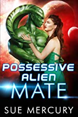 Possessive Alien Mate (Savage Martians Book 2) Kindle Edition