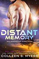 Distant Memory: She remembered everything... (Solum Series Book 3) Kindle Edition