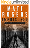 Imprisoned: A Jason King Thriller (Jason King Series Book 2)