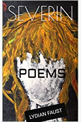 SEVERIN: POEMS Kindle Edition