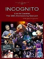 Incognito Live in London - The 30th Anniversary Concert