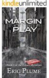 Margin Play (The Eckart Mysteries Book 1)