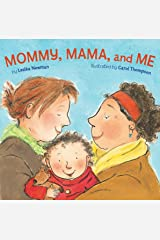 Mommy, Mama, and Me Board book