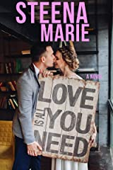 Love Is All You Need Kindle Edition