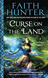 Curse on the Land (A Soulwood Novel Book 2)