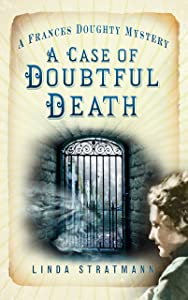 Case of Doubtful Death: A Frances Doughty Mystery (The Frances Doughty Mysteries)