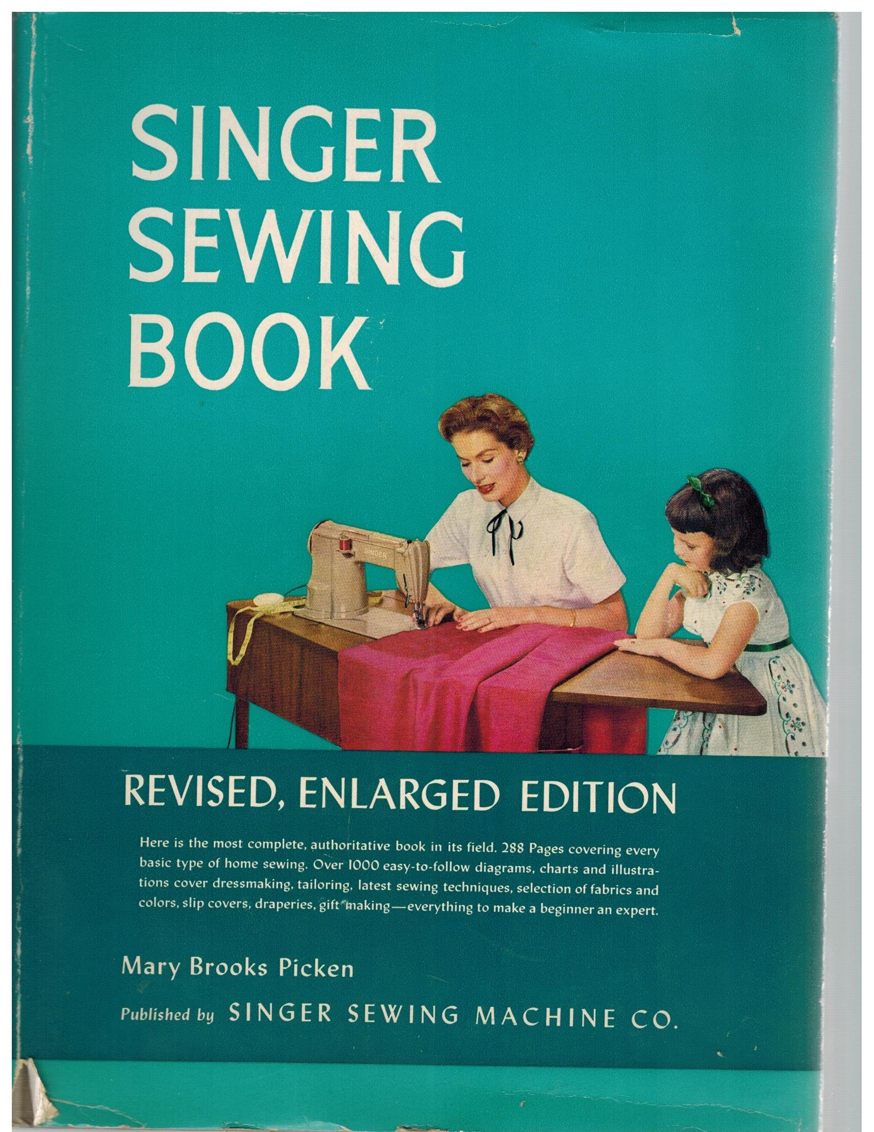 Mary Brooks Picken - Singer Sewing Book