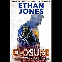 Closure - A Javin Pierce Spy Thriller: Action, Mystery, International Espionage and Suspense - Book 3