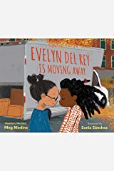 Evelyn Del Rey Is Moving Away Kindle Edition