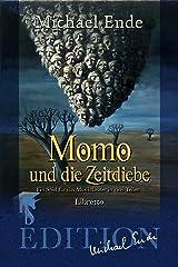 Momo und die Zeitdiebe: Ein Spiel für das Musiktheater in zwei Teilen (German Edition) eBook Kindle