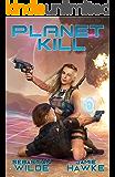 Planet Kill: A Dual Harem Pulp SciFi Adventure