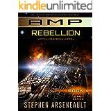 AMP Rebellion: (Book 4)