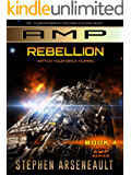 AMP Rebellion: (Book 4)