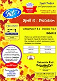 Spell It - Dictation - Book 2 - Prepare for MaRRS Spelling Bee competition - Category 1 (Class 1) & Category 2 (Class 2) across levels / rounds