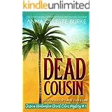 A Dead Cousin Jessica Huntington Desert Cities Mystery #5 (Jessica Huntington Desert Cities Mystery Series)