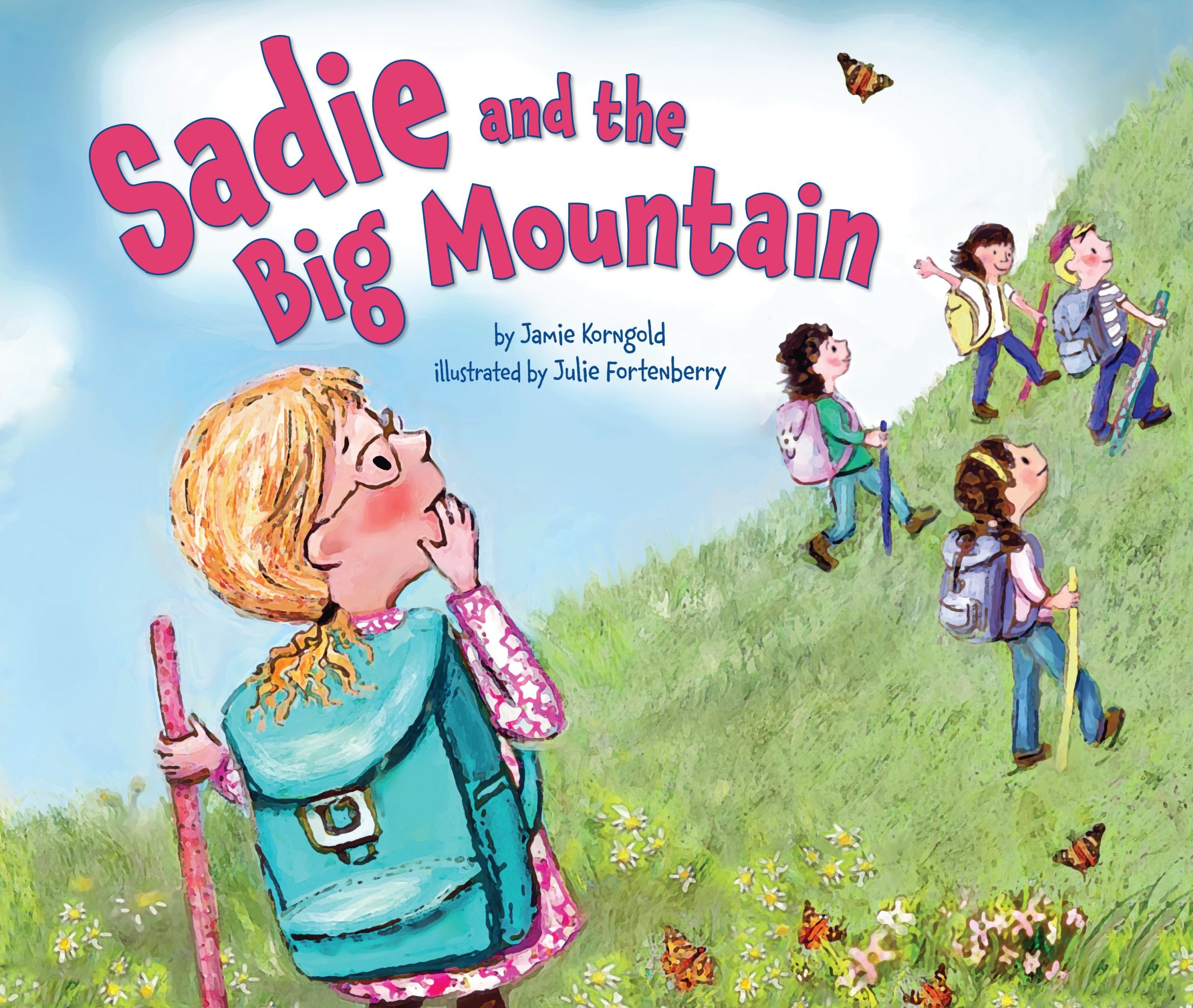 Sadie and the Big Mountain (Lag B'omer & Shavuot)