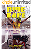 Ride for Hope: One Woman's 3,527 Mile Solo Bicycle Ride That Inspired the Nation
