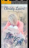 Love's Gift (Love's Corner Book 1)