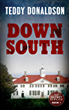 Down South (A James Benson Mystery, Book 1)