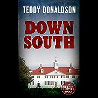 Down South (A James Benson Mystery, Book 1)