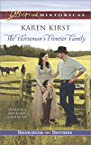 The Horseman's Frontier Family (Bridegroom Brothers Book 2)