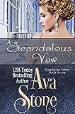 A Scandalous Vow (Scandalous Series Book 7)