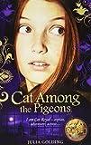 Cat Among the Pigeons (Cat Royal)