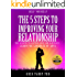 The 5 Steps to Improving Your Relationship: The Secrets to Lasting Love and Happiness. Learn the Language of Love