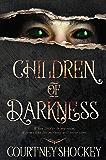 Children of Darkness (Nightmare Series Book 1)