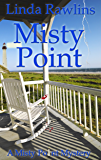 Misty Point (Misty Point Mystery Series Book 2)