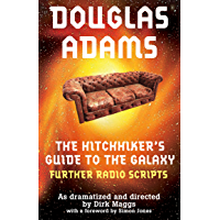 The Hitchhiker's Guide to the Galaxy Further Radio Scripts: The Tertiary, Quandary and Quintessential Phases