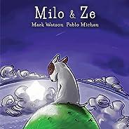 Milo & Ze: A Bull Terrier Puppy Adventure (Mark Watson Children's Books Book 2)