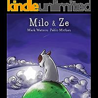Milo & Ze: A Bull Terrier Puppy Adventure (Mark Watson Children's Books Book 2) (English Edition)
