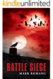 Battle Siege (The Battle Series Book 3)
