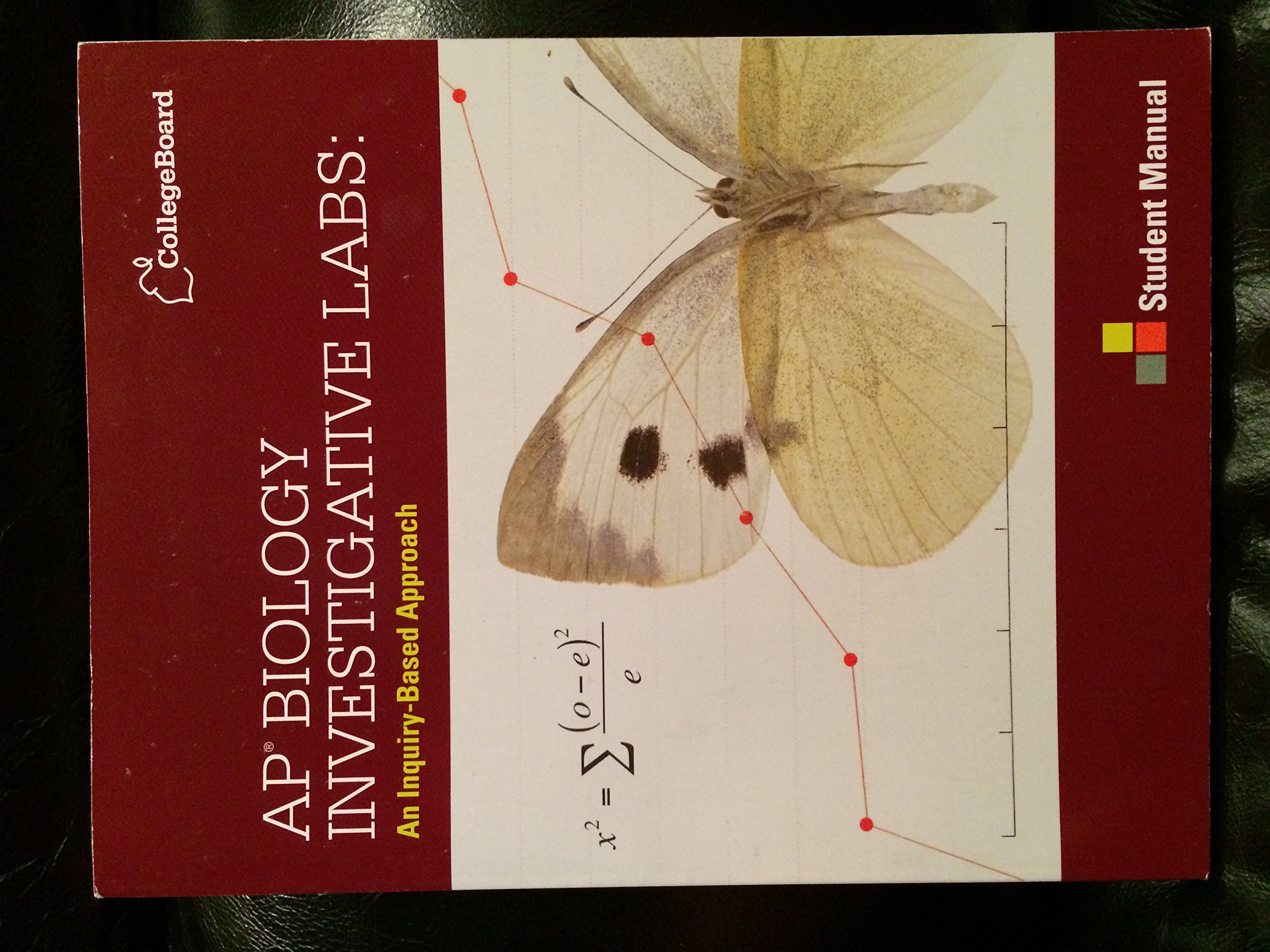 AP Biology Investigative Labs: An Inquiry-Based Approach Student Manual: College  Board: Amazon.com: Books
