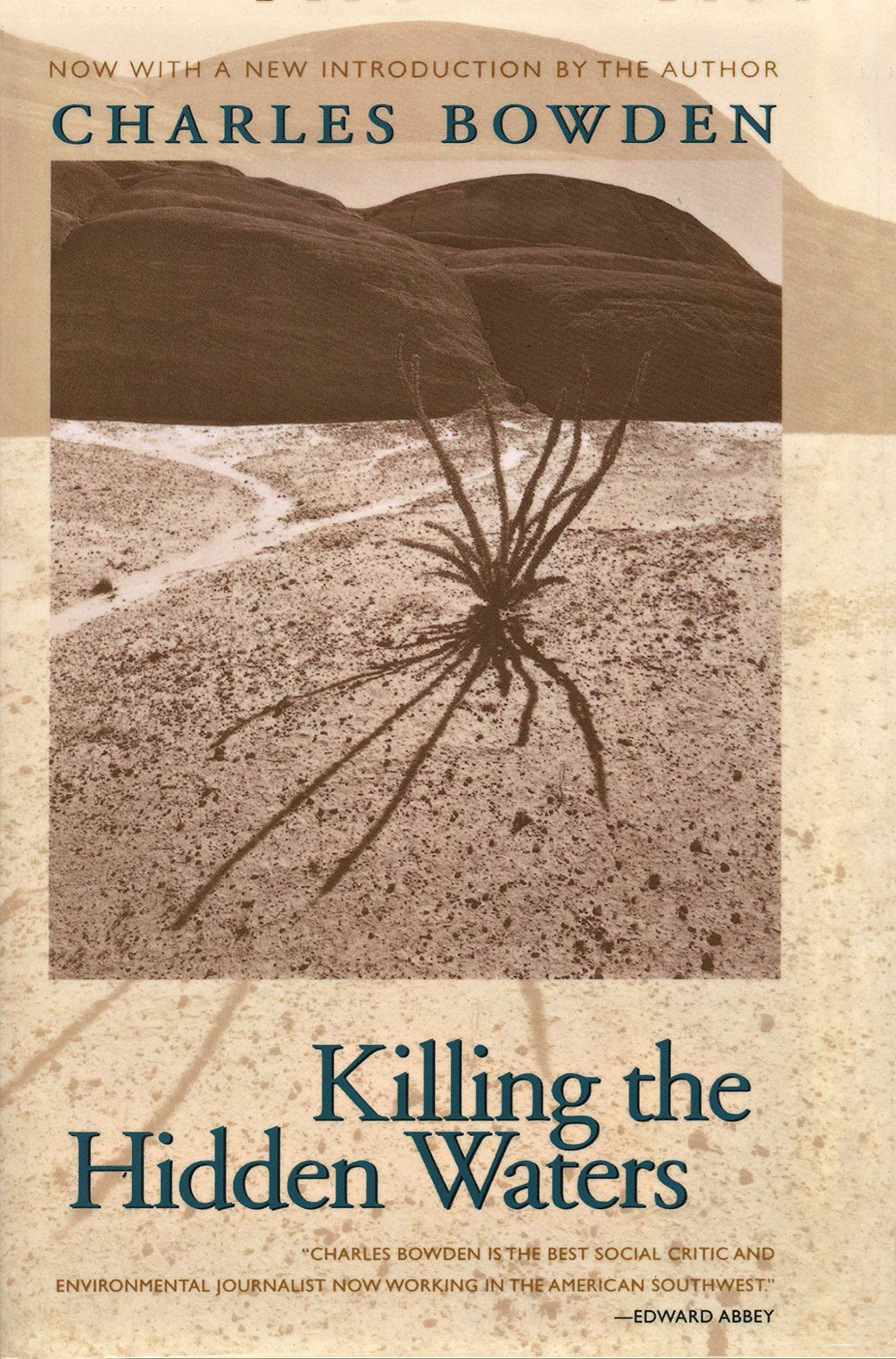Killing The Hidden Waters: Charles Bowden: 9780292743069: Amazon: Books