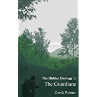 The Guardians: The Hidden Heritage I (English Edition)