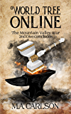 World Tree Online: The Mountain Valley War: 2nd Dive Concludes (English Edition)