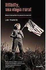 Hillbilly, una elegía rural: Memorias de una familia y una cultura en crisis (Spanish Edition) Kindle Edition