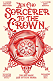 Sorcerer to the Crown (Sorcerer to the Crown novels Book 1) (English Edition)