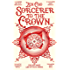 Sorcerer to the Crown (Sorcerer to the Crown novels Book 1)