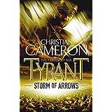 Tyrant: Storm of Arrows (Tyrant series Book 2)