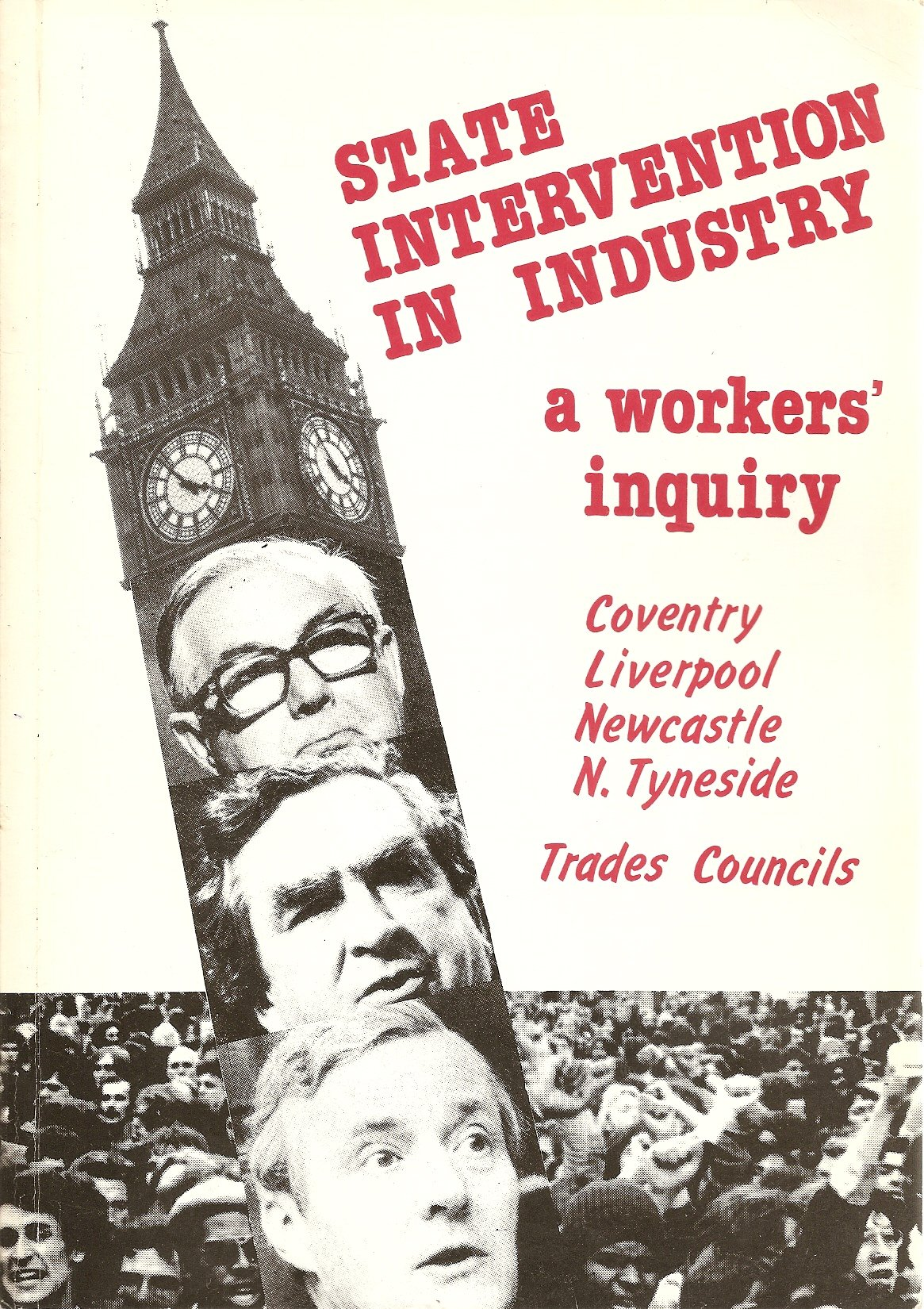 Image result for State Intervention in Industry. A Workers' Inquiry.