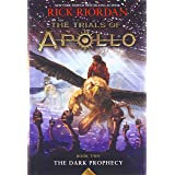 The Trials of Apollo Book Two The Dark Prophecy (Trials of Apollo, 2)